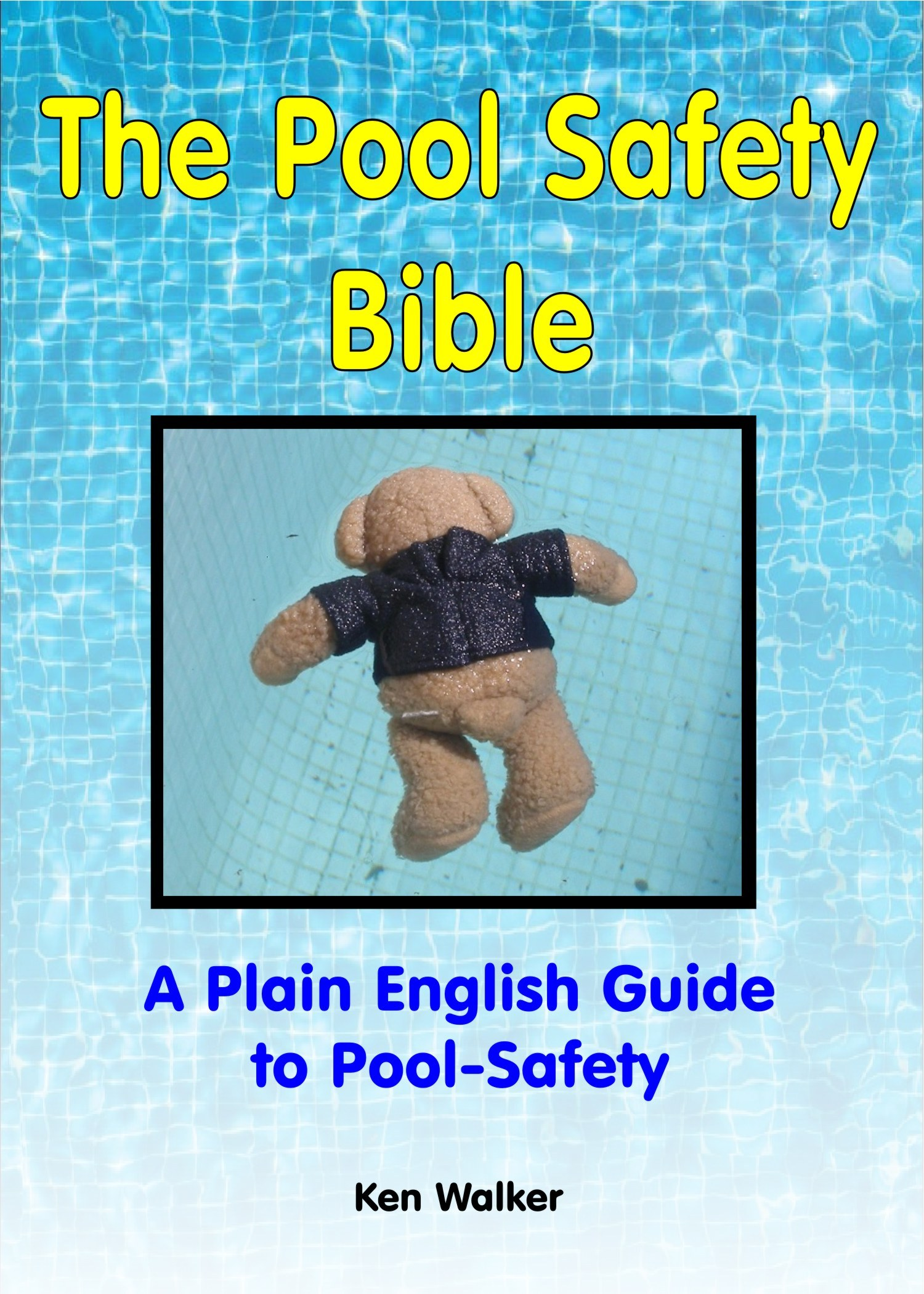 The Pool Safety Bible Front Cover